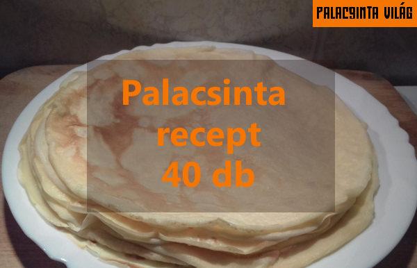 palacsinta recept 40 db