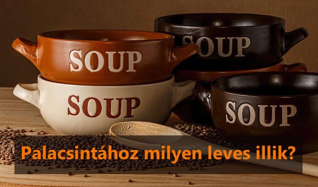 palacsintához milyen leves illik?